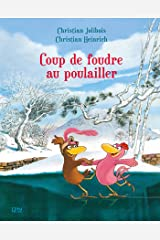 Les P'tites Poules - Coup de foudre au poulailler (Pocket Jeunesse t. 9) (French Edition) Kindle Edition