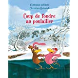 Les P'tites Poules - Coup de foudre au poulailler (Pocket Jeunesse t. 9) (French Edition)