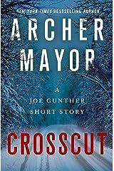 Crosscut: A Joe Gunther Short Story (Joe Gunther Series) Kindle Edition