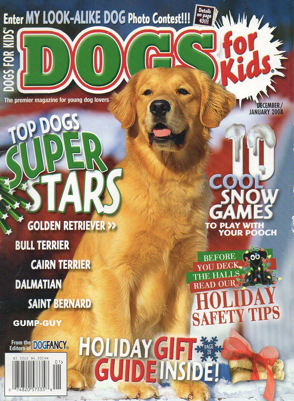 Dogs For Kids of Dog Fancy December 2007 January 2008 Premier Magazine For Young Dog Lovers HOLIDAY GIFT GUIDE INSIDE Holiday Safety Tips ebook