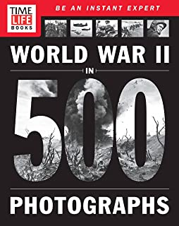 World War II: The Definitive Visual History from Blitzkrieg