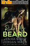 Ride My Beard (Hot-Bites)