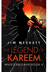 The Legend of Kareem (Whistleblower Trilogy Book 2) Kindle Edition