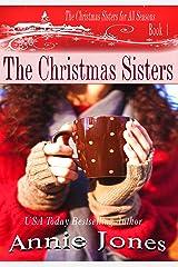 The Christmas Sisters (The Christmas Sisters for All Seasons Book 1) Kindle Edition