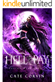 Hell to Pay: A Paranormal Reverse Harem Romance (Razing Hell Book 2)