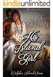 His Island Girl (Dolphin Island Book 4)