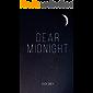 Dear Midnight (English Edition)