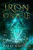Iron Oracle (IronMoon Book 2) (English Edition)