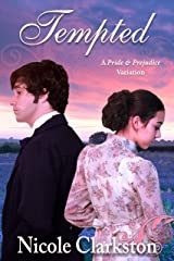 Tempted: A Pride and Prejudice Variation Kindle Edition