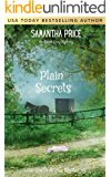 Plain Secrets: Amish Cozy Mystery (Ettie Smith Amish Mysteries Book 17)