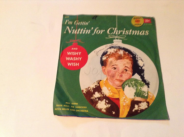 BILLY QUINN - I\'m Gettin Nuttin for Christmas-wishy Washy Wish Vinyl ...