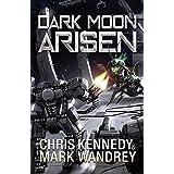 Dark Moon Arisen (The Omega War Book 3)