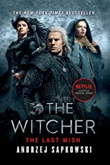 The Last Wish: Introducing the Witcher (The Witcher Saga Book 1) Kindle Edition