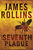 The Seventh Plague: A Sigma Force Novel (Sigma Force Novels Book 11)