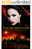 Transformation: The Clandestine Saga Book 1
