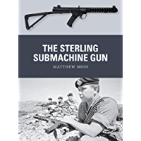 The Sterling Submachine Gun (Weapon Book 65) (English Edition)