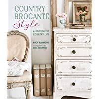 Haywood, L: Country Brocante Style