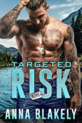 Targeted Risk (R.I.S.C. Book 7) Kindle Edition