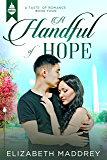 A Handful of Hope (Taste of Romance Book 4)