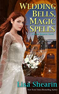 Wedding Bells, Magic Spells (A Raine Benares Novel Book 7)