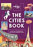 The Cities Book (Lonely Planet Kids) (English