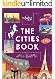 The Cities Book (Lonely Planet Kids) (English Edition)