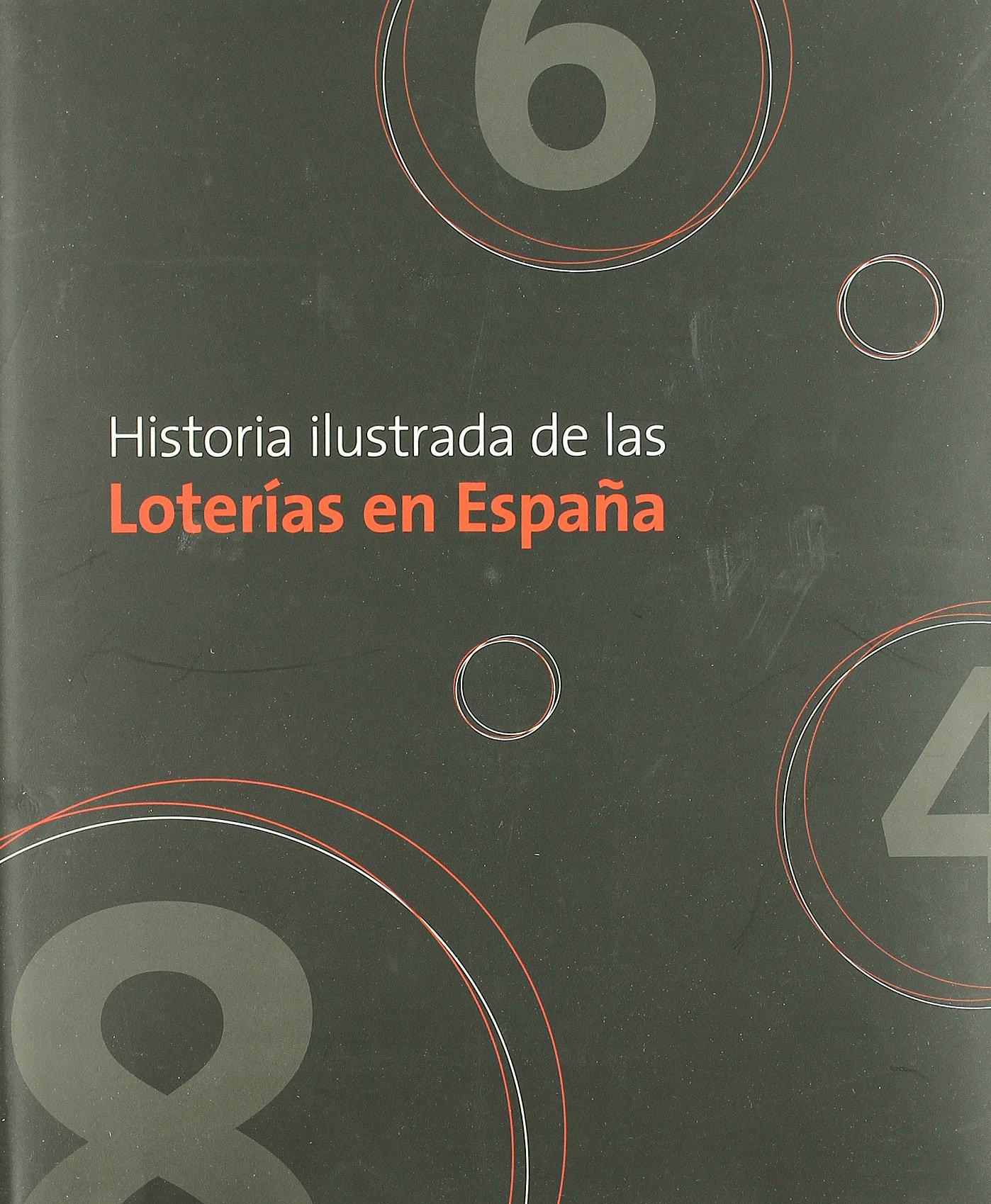 Historia ilustrada de las loterías en España General: Amazon.es: Garvia, Roberto: Libros