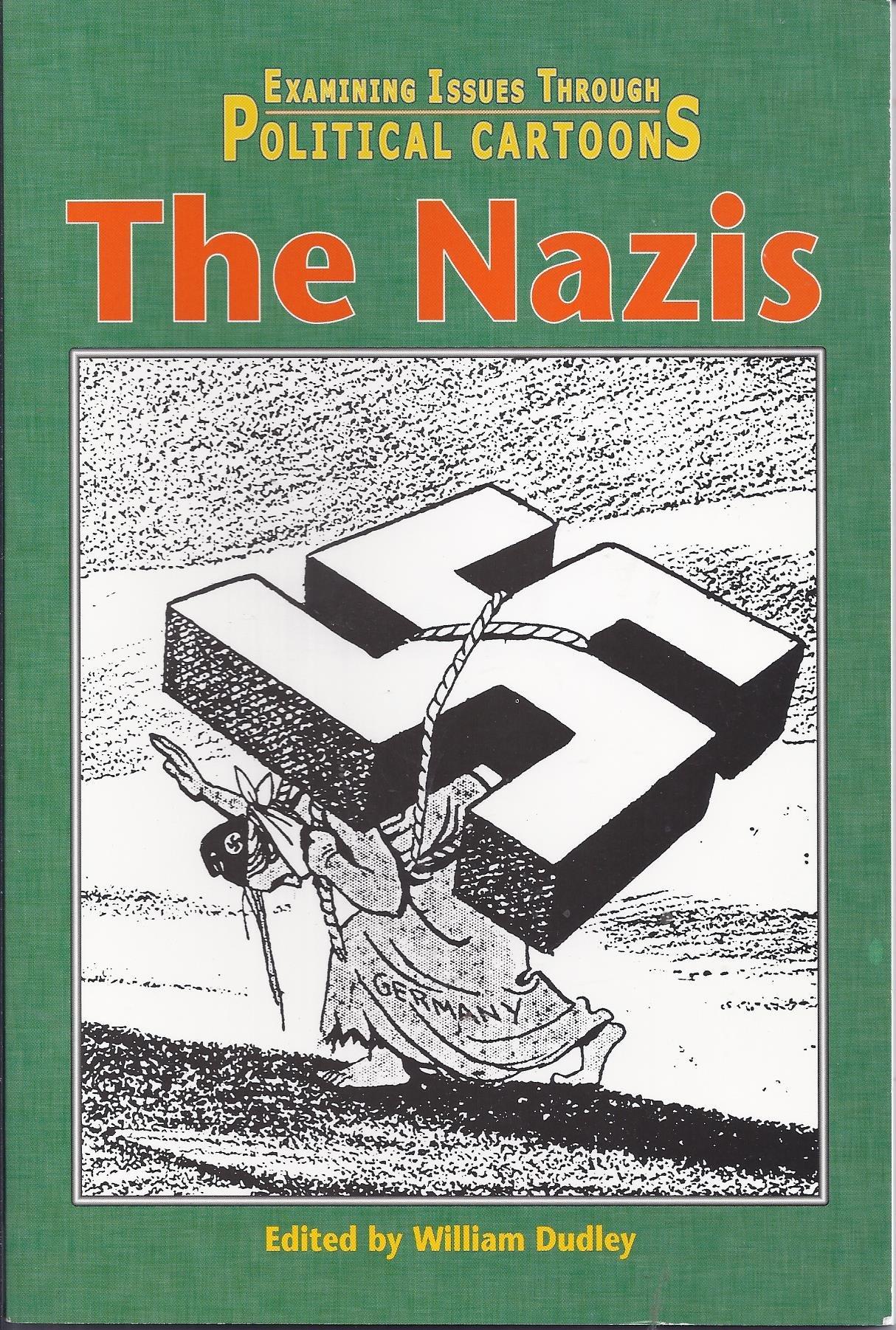 Amazon com: The Nazis (Examining Issues Through Political