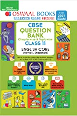 Oswaal CBSE Question Bank Chapterwise & Topicwise Class 11, English Core (For 2021 Exam) Kindle Edition