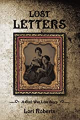 Lost Letters: A Civil War Love Story Kindle Edition