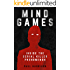 Mind Games: Inside the Serial Killer Phenomenon