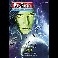 "Perry Rhodan 3062: Zeut: Perry Rhodan-Zyklus ""Mythos"" (Perry Rhodan-Erstauflage) (German Edition) book cover"