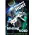 Sliding Void (novella #1 of the 'Sliding Void' series of scifi books): The Trader Star Ship Wars