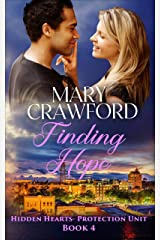 Finding Hope (Hidden Hearts - Protection Unit Book 4) Kindle Edition