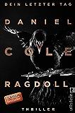 Ragdoll - Dein letzter Tag: Kriminalroman (Ein New-Scotland-Yard-Thriller 1)