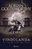 Vindolanda: La última frontera del Imperio romano