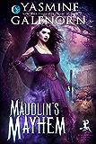Maudlin's Mayhem (Bewitching Bedlam Book 2)