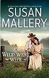 WILD WEST WIFE (Montana Mavericks)