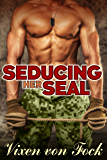Seducing Her Seal: A MAN of the HOUSE Taboo