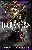 War of Darkness (Legends of Oblivion Book 3)