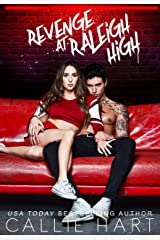 Revenge At Raleigh High (Raleigh Rebels Series Book 2) Kindle Edition