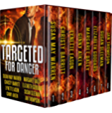 Targeted for Danger: Eight Christian Romantic Suspense Novellas