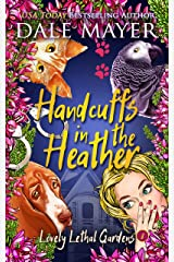 Handcuffs in the Heather (Lovely Lethal Gardens Book 8) Kindle Edition