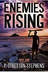Enemies Rising - Part 1: A Tacrem Adventure (Tacrem Adventures) Kindle Edition