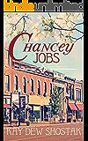 Chancey Jobs (Chancey Books Book 4)