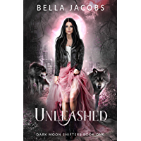 Unleashed (Dark Moon Shifters Book 1)