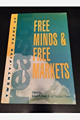 Free Minds & Free Markets: Twenty-Five Years of Reason Hardcover