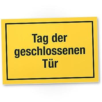 Dankedir Tag Der Geschlossenen Tür Kunststoff Schild Mit Spruch