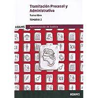 Temario 2 Tramitación Procesal y Administrativa, turno libre (Temario Tramitación Procesal y Administrativa, turno libre…