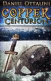 Copper Centurion (The Steam Empire Chronicles Book 2)